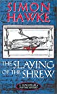 The Slaying of the Shrew (A Shakespeare and Smythe Mystery)