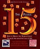 img - for The 15 Puzzle Book: How it Drove the World Crazy book / textbook / text book