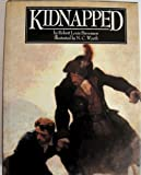 Kidnapped: Being Memoirs of the Adventures of David Balfour in the Year 1751 (1561382620) by Robert Louis Stevenson