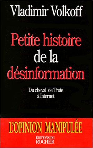 Petite histoire de la désinformation