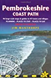 Jim Manthorpe Pembrokeshire Coast Path: Amroth to Cardigan (British Walking Guides)
