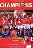 Official Arsenal Yearbook 2003/2004: The Ultimate Review of the 2004 Season (Hamlyn Sport)