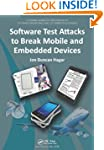 Software Test Attacks to Break Mobile...