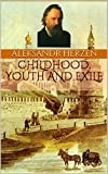 CHILDHOOD, YOUTH AND EXILE (English Edition)