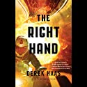 The Right Hand (       UNABRIDGED) by Derek Haas Narrated by Kevin Stillwell