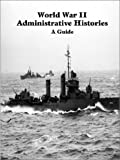 img - for Guide to United States Naval Administrative Histories of World War II book / textbook / text book