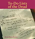 To-Do Lists of the Dead (0740700359) by Katz, Jonathan
