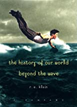 The History of Our World Beyond the Wave