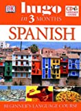 img - for Spanish: Beginner's CD Language Course (Hugo in 3 Months CD Language Course) book / textbook / text book