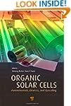 Organic Solar Cells: Fundamentals, De...