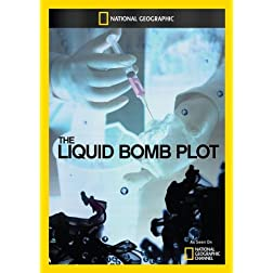 The Liquid Bomb Plot