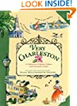 Very Charleston: A Celebration of His...