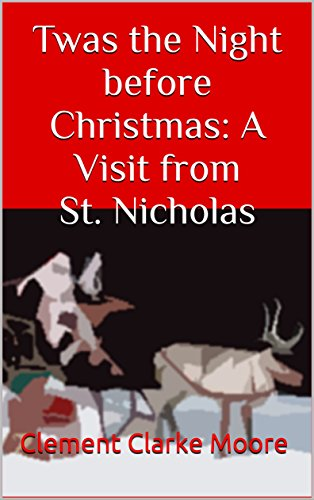 twas-the-night-before-christmas-a-visit-from-st-nicholas-english-edition