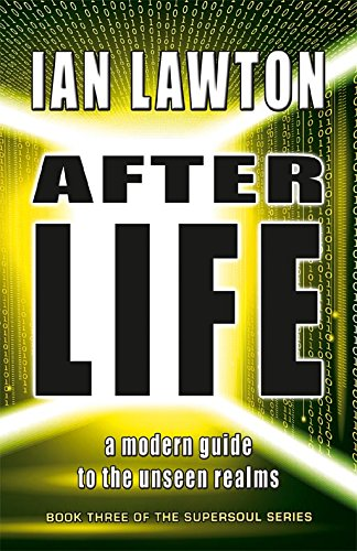 Afterlife: A Modern Guide to the Unseen Realms (Supersoul)