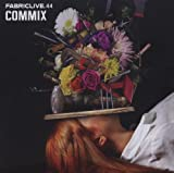 echange, troc Commix - Fabriclive 44