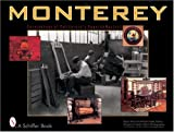 img - for Monterey: Furnishings of California's Spanish Revival (Schiffer Books) book / textbook / text book