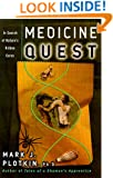 Medicine Quest: In Search of Nature's Healing Secrets