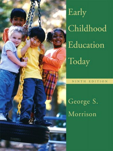 Early Childhood Education Today and Early Childhood Settings and Approaches DVD (9th Edition)