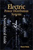 img - for Electric Power Distribution Systems: A Non- Technical Language (Pennwell Nontechnical Series) book / textbook / text book