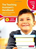 NVQ/SVQ Teaching Assistant's Handbook: Level 2 (DVD Edition) Ms Louise Burnham