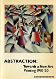 Abstraction: Towards a new art : painting 1910-20 (0905005074) by TATE GALLERY.