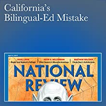 California's Bilingual-Ed Mistake Periodical by John J. Miller Narrated by Mark Ashby