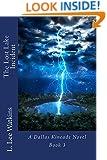The Lost Lake Incident: A Dallas Kincade Novel Book 3