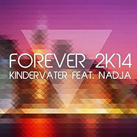 Kindervater feat. Nadja-Forever 2K14