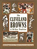 img - for The Cleveland Browns: A 50-Year Tradition book / textbook / text book