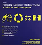 The Fostering Algebraic Thinking Toolkit-A Guide For Staff Development (0325004196) by Driscoll, Mark
