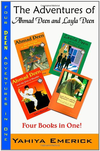 The Adventures of Ahmad Deen and Layla Deen: The Deen Family Omnibus
