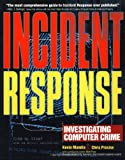 Incident Response: Investigating Computer Crime