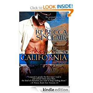 Free Kindle Book: California Caress (A Historical Western Romance), by Rebecca Sinclair