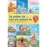 """So wohne ich... und wie wohnst du?von """"Norbert Golluch"""""""