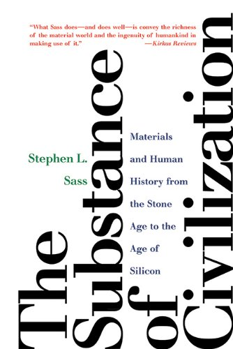 The Substance of Civilization: Materials and Human...