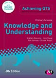 Primary Science: Knowledge and Understanding, Sixth Edition (Achieving QTS Series)
