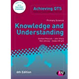 Primary Science: Knowledge and Understanding (Achieving QTS Series)by Graham A Peacock