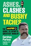 Ashes, Clashes and Bushy 'Taches: The...