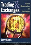 img - for Trading and Exchanges: Market Microstructure for Practitioners book / textbook / text book