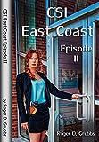CSI East Coast Episode II