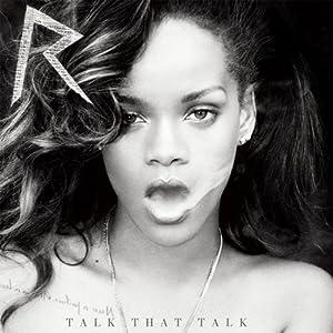 Talk That Talk [Deluxe] [Edited]
