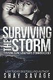 Surviving The Storm: Survivi... - Shay Savage
