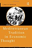 img - for The Mediterranean Tradition in Economic Thought (Makers of Modern Psychotherapy) book / textbook / text book