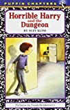 Horrible Harry and the Dungeon (0140386203) by Kline, Suzy