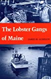 img - for The Lobster Gangs of Maine book / textbook / text book