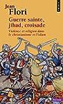 Guerre sainte, jihad, croisade : Viol...