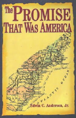 The Promise That Was America, Anderson, Edwin C.