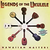 Legends of the Ukulele