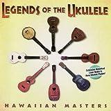 Legends of the Ukulele