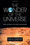 img - for The Wonder of the Universe: Hints of God in Our Fine-Tuned World book / textbook / text book